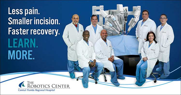 Less pain. Smaller incision. Faster recovery. LEARN. MORE. The Robotics Center - Central Florida Regional Hospital